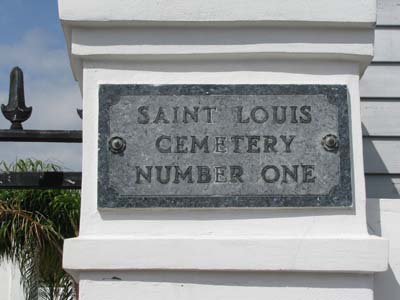 St. Louis Cemetary Sign